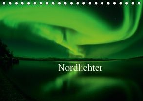 Nordlichter (Tischkalender 2018 DIN A5 quer) von Streu,  Gunar
