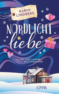 Nordlichtliebe von Lindberg,  Karin