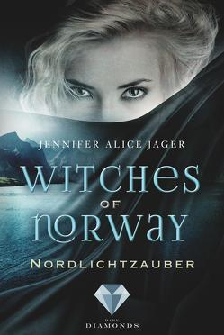 Witches of Norway 1: Nordlichtzauber von Jager,  Jennifer Alice