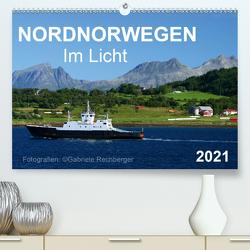 Nordnorwegen im Licht (Premium, hochwertiger DIN A2 Wandkalender 2021, Kunstdruck in Hochglanz) von Rechberger,  Gabriele