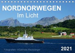 Nordnorwegen im Licht (Tischkalender 2021 DIN A5 quer) von Rechberger,  Gabriele
