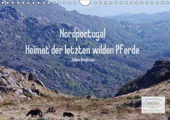 Nordportugal – Heimat der letzten wilden Pferde (Wandkalender 2019 DIN A4 quer) von Bengtsson,  Sabine
