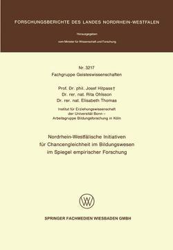 Nordrhein-Westfälische Initiativen für Chancengleichheit im Bildungswesen im Spiegel empirischer Forschung von Hitpass,  Josef