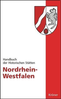 Nordrhein-Westfalen von Groten,  Manfred, Johanek,  Peter, Reininghaus,  Wilfried, Wensky,  Margret