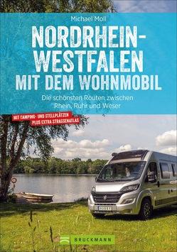 Nordrhein-Westfalen mit dem Wohnmobil von Moll,  Michael