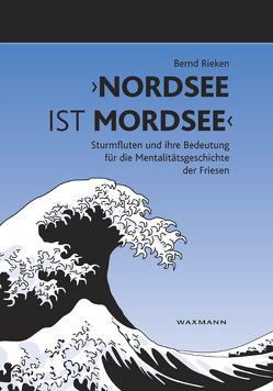 """""""Nordsee ist Mordsee"""" von Rieken,  Bernd"""