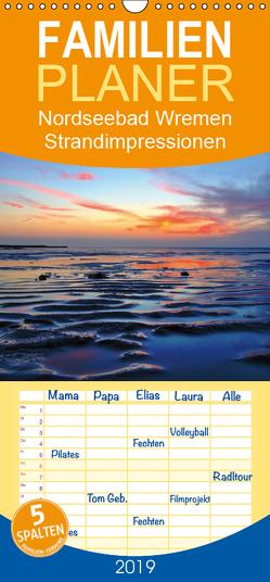 Nordseebad Wremen – Strandimpressionen – Familienplaner hoch (Wandkalender 2019 , 21 cm x 45 cm, hoch) von Kusajda,  Andrea
