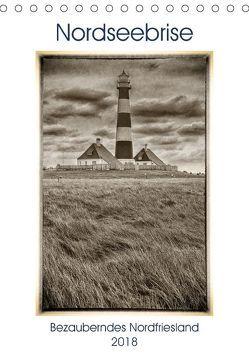 Nordseebrise – Bezauberndes Nordfriesland (Tischkalender 2018 DIN A5 hoch) von Kraetschmer,  Marion