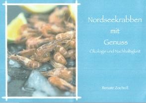 Nordseekrabben mit Genuss, Ökologie und Nachhaltigkeit von Zocholl,  Renate