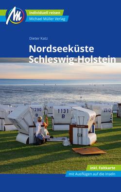 Nordseeküste Schleswig-Holstein Reiseführer Michael Müller Verlag von Katz,  Dieter