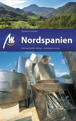 Nordspanien Reiseführer Michael Müller Verlag von Schroeder,  Thomas