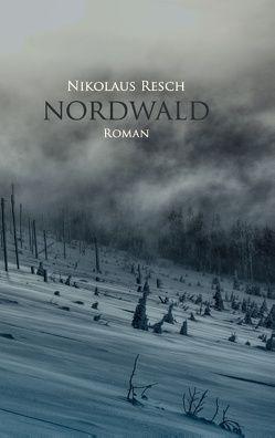 Nordwald von Resch,  Nikolaus