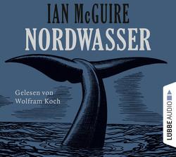 Nordwasser von Koch,  Wolfram, Koerber,  Joachim, McGuire,  Ian