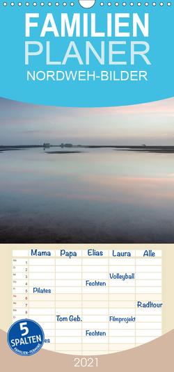 NORDWEH-Bilder 2021 – Familienplaner hoch (Wandkalender 2021 , 21 cm x 45 cm, hoch) von Zoellner,  Beate