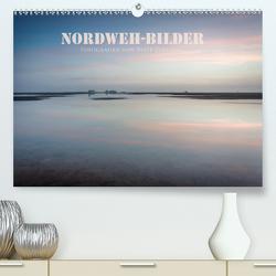 NORDWEH-Bilder 2021 (Premium, hochwertiger DIN A2 Wandkalender 2021, Kunstdruck in Hochglanz) von Zoellner,  Beate