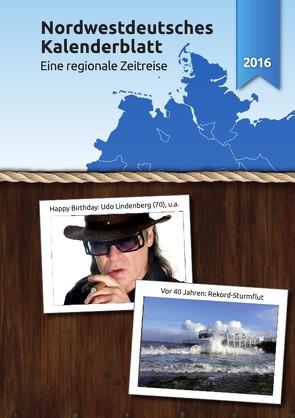 Nordwestdeutsches Kalenderblatt 2016 von Joppien,  Gaby