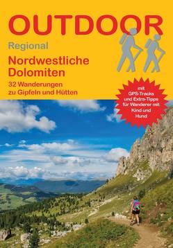 Nordwestliche Dolomiten von Meier,  Janina, Meier,  Markus
