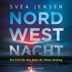 Nordwestnacht (ungekürzt) von Audio,  Harper, Jensen,  Svea