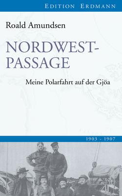 Nordwestpassage von Amundsen,  Roald, Brennecke,  Detlef