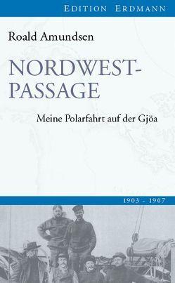 Nordwestpassage von Amundsen,  Roald