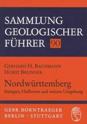 Nordwürttemberg von Bachmann,  Gerhard H, Brunner,  Horst