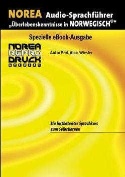 NOREA Norwegisch Audio-Sprachführer von Pachfischer,  Mariann, Wiesler,  Alois