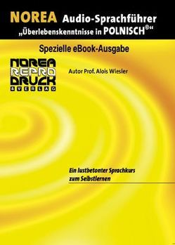 NOREA Polnisch Audio-Sprachführer von Wiesler,  Alois, Wilczak-Rainer,  Aneta