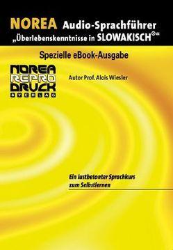 NOREA Slowakisch Audio-Sprachführer von Burská,  Jaroslawa, Wiesler,  Alois