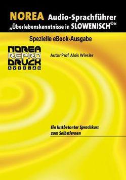 NOREA Slowenisch Audio-Sprachführer von Miksche,  Marija, Wiesler,  Alois