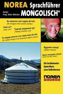 NOREA Sprachführer Mongolisch von Daginaa,  Bekhbat, Wiesler,  Alois