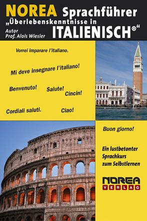"""NOREA Sprachführer """"Überlebenskenntnisse in Italienisch"""" von Balia,  Chiara, Wiesler,  Alois"""
