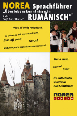 """NOREA Sprachführer """"Überlebenskenntnisse in Rumänisch"""" von Fornara,  Marianne, Wiesler,  Alois"""