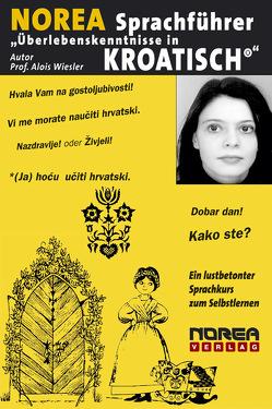 """NOREA Sprachführer """"Überlebenskenntnissse in Kroatisch"""" von Samarzija-Spes,  Jadranka, Wiesler,  Alois"""