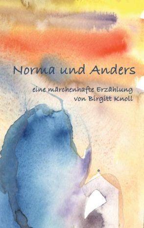 Norma und Anders von Knoll,  Birgitt