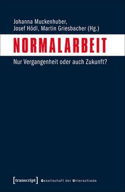 Normalarbeit von Griesbacher,  Martin, Hödl,  Josef, Muckenhuber,  Johanna