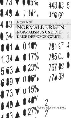 Normale Krisen? von Link,  Jürgen