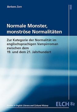 Normale Monster, monströse Normalitäten von Zorn,  Barbara