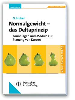 Normalgewicht – Das Deltaprinzip von Huber,  Gerhard