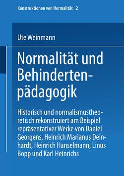 Normalität und Behindertenpädagogik von Weinmann,  Ute