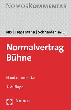 Normalvertrag Bühne von Hegemann,  Jan, Nix,  Christoph, Schneider,  Angie