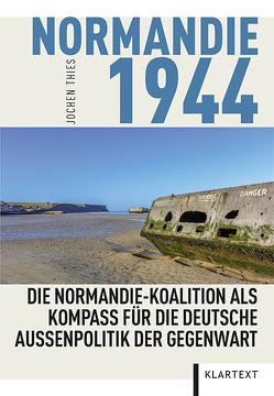 Normandie 1944 von Thies,  Jochen