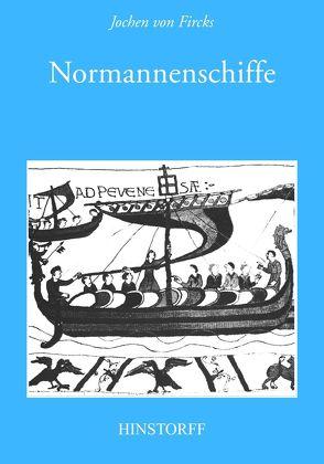 Normannenschiffe von Fircks,  Jochen von