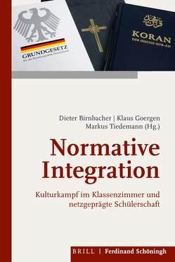 Normative Integration von Birnbacher,  Dieter, Goergen,  Klaus, Tiedemann,  Markus