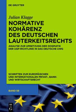 Normative Kohärenz des deutschen Lauterkeitsrechts von Klagge,  Julian