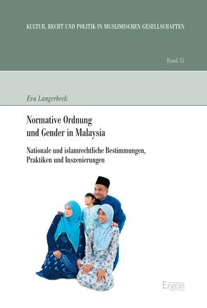 Normative Ordnung und Gender in Malaysia von Langerbeck,  Eva