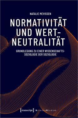 Normativität und Wertneutralität von Mevissen,  Natalie