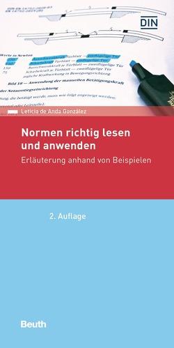 Normen richtig lesen und anwenden – Buch mit E-Book von de Anda Gonzalez,  Leticia