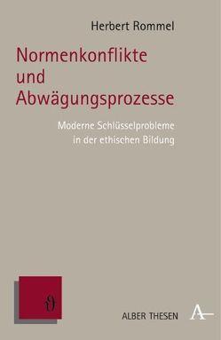 Normenkonflikte und Abwägungsprozesse von Rommel,  Herbert