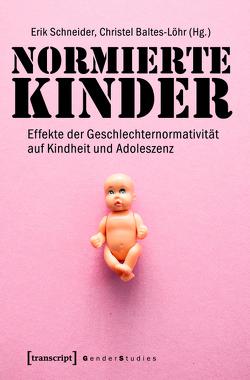 Normierte Kinder von Baltes-Löhr,  Christel, Schneider,  Erik
