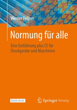 Normung für alle von Fellner,  Werner
